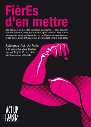 Fierès D'en mettre - Plakat von ACT UP Paris zum marche des fiertés 2011 (Grafik: ACT UP Paris)